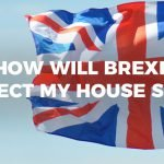 Featured Image for How Will Brexit Affect My House Sale