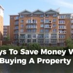 5 ways to save money when buying a property